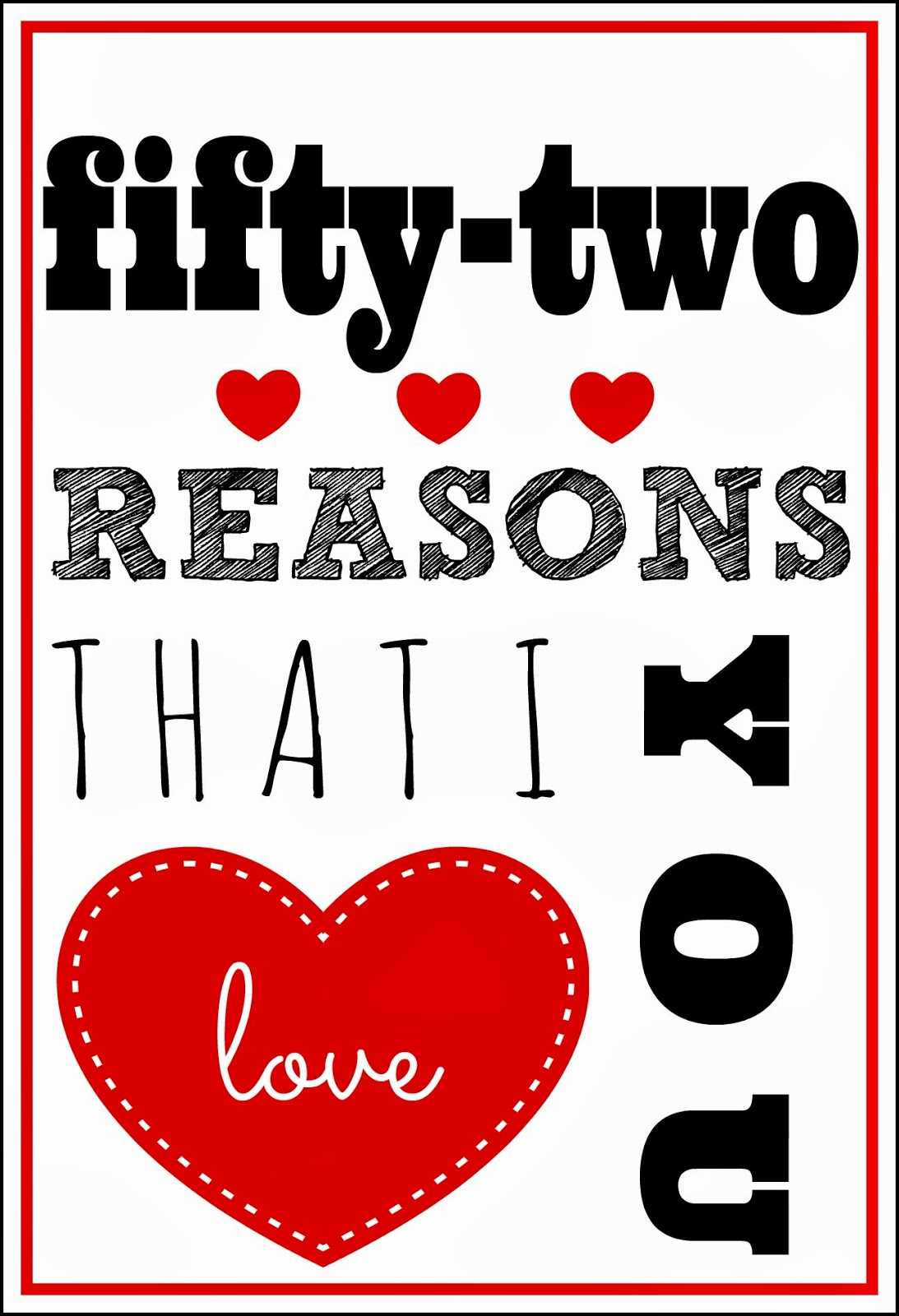 52 Reasons I Love You Template Free ] - You Will Get A Throughout 52 Reasons Why I Love You Cards Templates Free