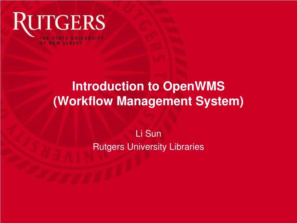 Ppt - Introduction To Openwms (Workflow Management System Intended For Rutgers Powerpoint Template