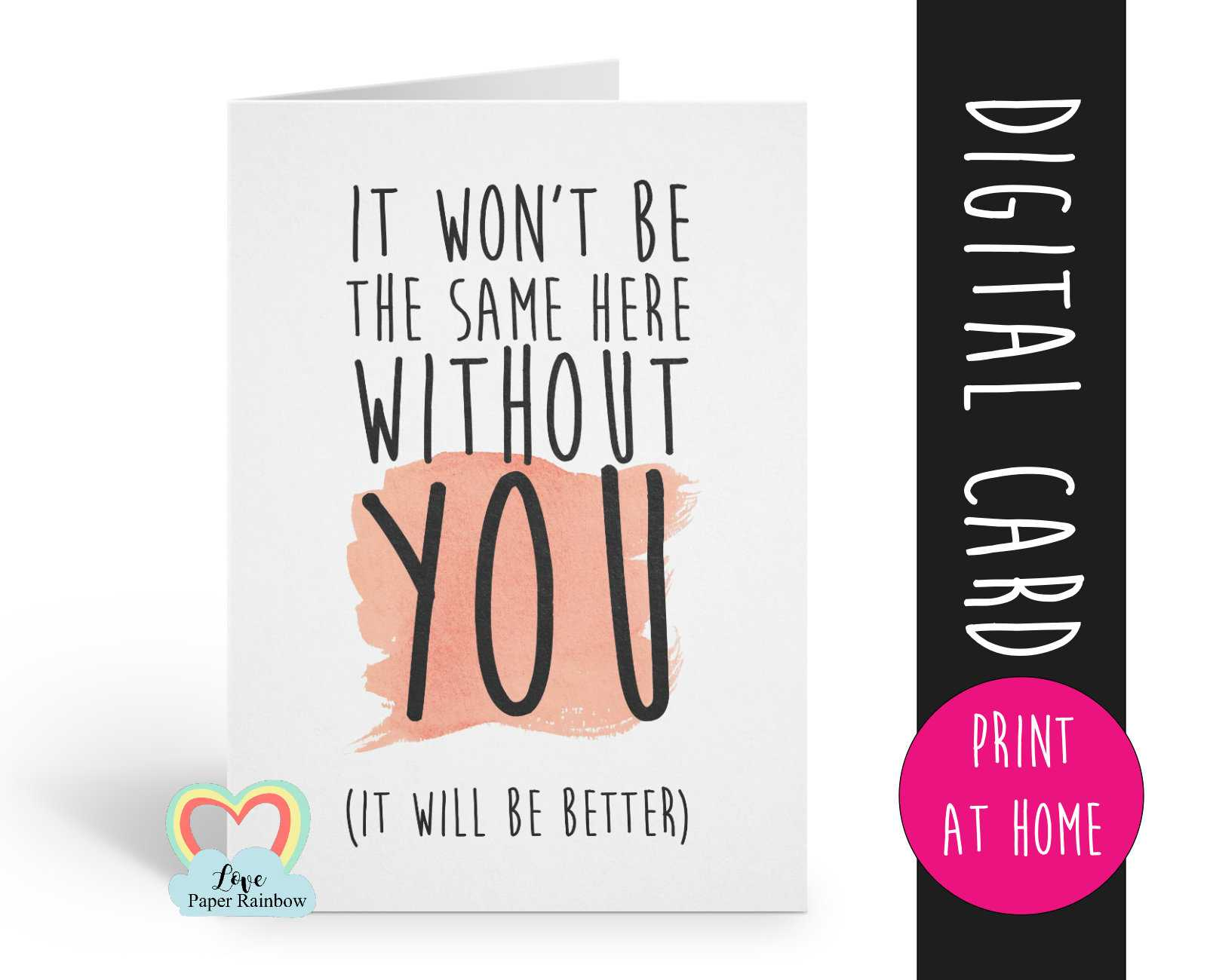 Printable Leaving Card, Sorry You're Leaving Card, Goodbye Inside Goodbye Card Template