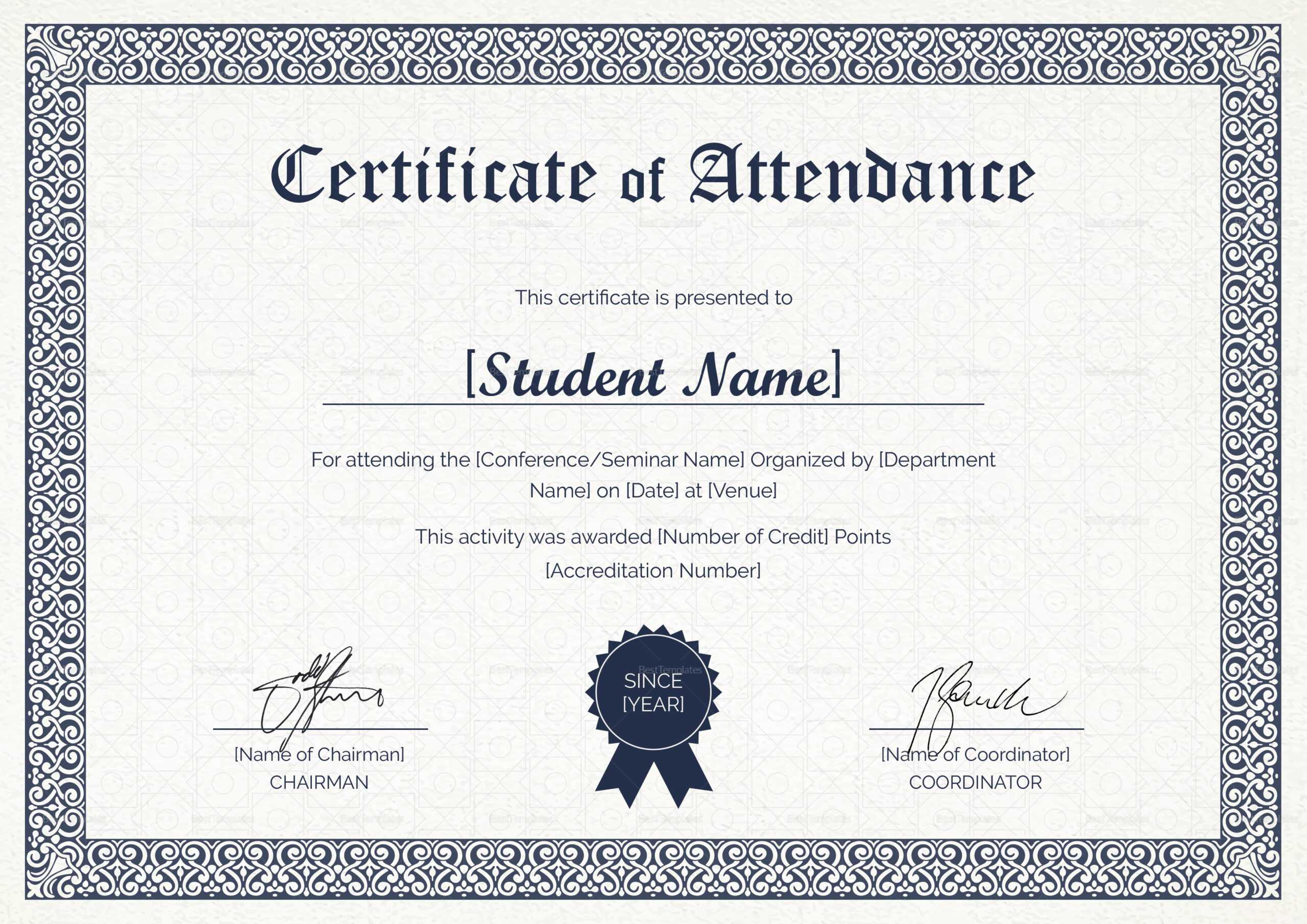 Students Attendance Certificate Template With Regard To Certificate Of Attendance Conference Template